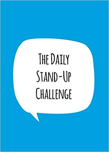 The Daily Stand-Up Challenge