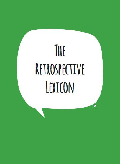 The Retrospective Lexicon
